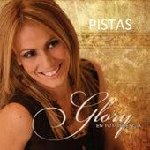 Play & Download Glory en Tu Presencia - Pistas by Glory | Napster