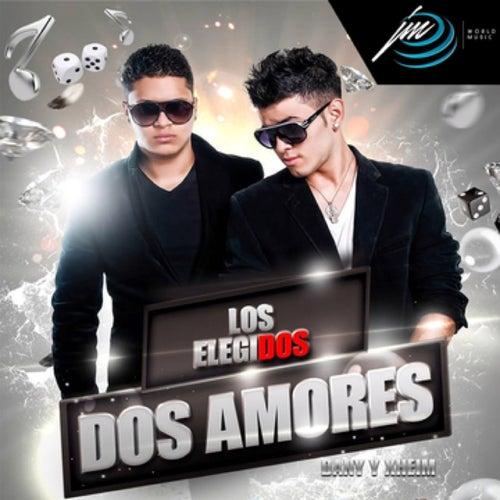 Play & Download Dos Amores by Los Elegidos | Napster