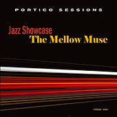 Jazz Showcase: The Mellow Muse, Vol. 9 by Various Artists