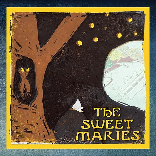 The Sweet Maries by The Sweet Maries