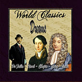Play & Download World Classics: Dreams by Orquesta Lírica de Barcelona | Napster