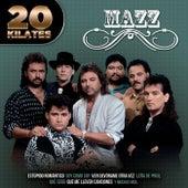 Play & Download 20 Kilates by Jimmy Gonzalez y el Grupo Mazz | Napster