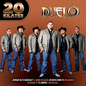 20 Kilates by Duelo