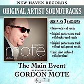 Play & Download The Main Event (Performance Tracks) - EP by Gordon Mote | Napster