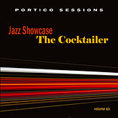 Jazz Showcase: The Cocktailer, Vol. 6 by Various Artists