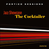 Jazz Showcase: The Cocktailer, Vol. 2 by Various Artists