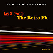 Jazz Showcase: The Retro Fit, Vol. 5 by Various Artists