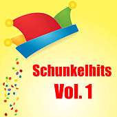 Play & Download Schunkelhits Vol. 1 by Various Artists | Napster