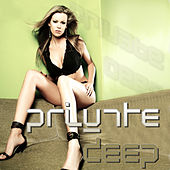 Play & Download Private Deep by Various Artists | Napster