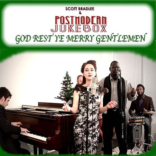 God Rest Ye Merry Gentlemen by Scott Bradlee