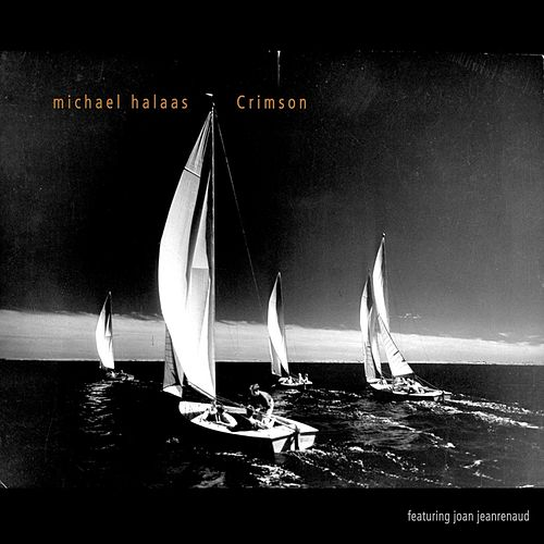 Play & Download Crimson (feat. Joan Jeanrenaud) by Michael Halaas | Napster