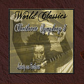 Play & Download Wolrd Classics: Beethoven Symphony 3 by Orquesta Lírica de Barcelona | Napster