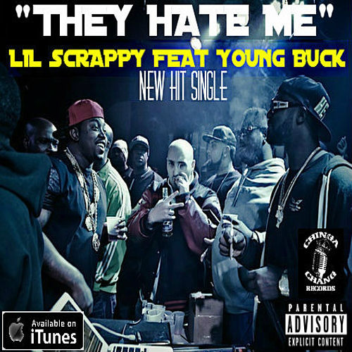 Play & Download They Hate Me by Lil Scrappy | Napster