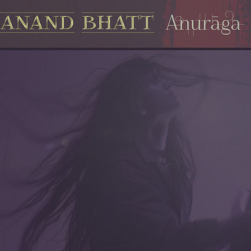 Play & Download Anuraga by Various Artists | Napster