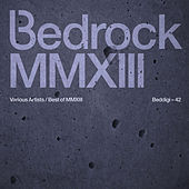 Bedrock Best of 2013 von Various Artists