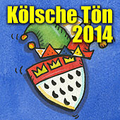 Play & Download Kölsche Tön 2014 by Various Artists | Napster