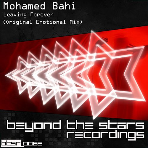 Play & Download Leaving Forever by Mohamed Bahi | Napster