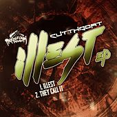 Illest - Single by Cut Throat