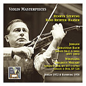 Play & Download Violin Masterpieces: Henryk Szeryng plays Bach: Sonata No. 2 A Minor, BWV 1003 - Mozart: Sonata in F Major, KV 377 & Sonata in A Major, KV 577 by Henryk Szeryng | Napster