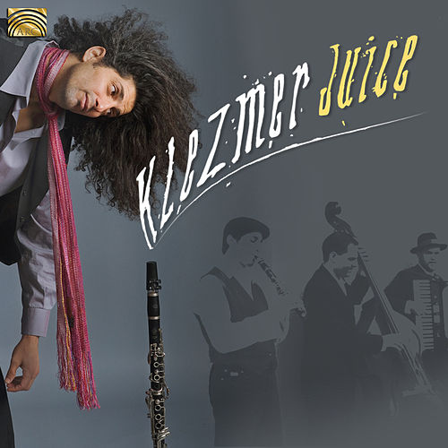 Play & Download Klezmer Juice by Klezmer Juice | Napster