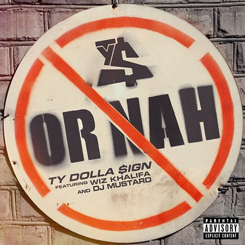 Or Nah by Ty Dolla $ign