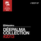 Play & Download Déepalma Collection (Best of 2013) by Various Artists | Napster