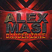 Danger Zone by Alex Masi