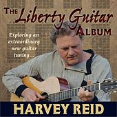 Play & Download The Liberty Guitar Album by Harvey Reid | Napster