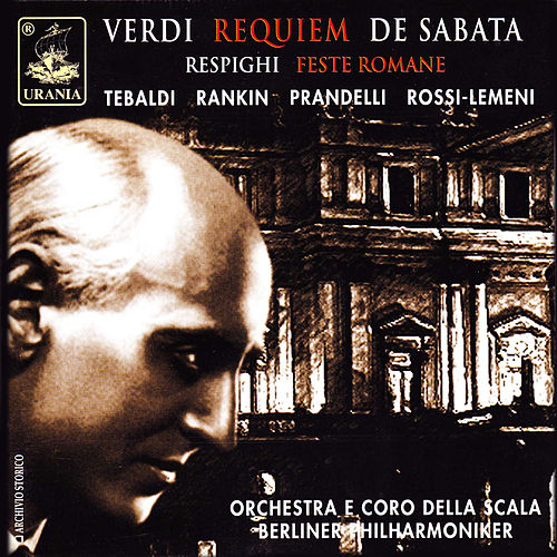 Play & Download Verdi: Requiem & Respighi: Feste Romane by Victor de Sabata | Napster