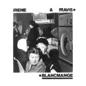 Irene & Mavis van Blancmange