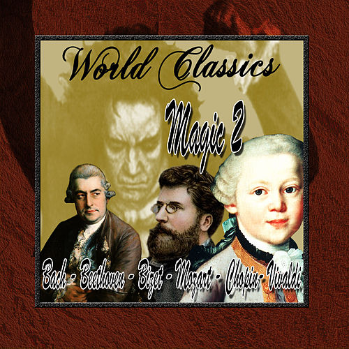 Wold Classics: Magic 2 by Orquesta Lírica de Barcelona