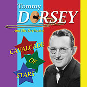 Play & Download Cavalcade of Stars by Tommy Dorsey | Napster