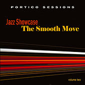 Play & Download Jazz Showcase: The Smooth Move, Vol. 2 by Various Artists | Napster