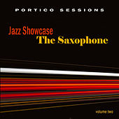 Play & Download Jazz Showcase: The Saxophone, Vol. 2 by Various Artists | Napster