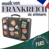 Musik von Frankreich zu erinnern. Souvenir an meine reise nach Paris by Various Artists