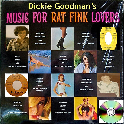Dickie Goodman's Music for Rat Fink Lovers by Dickie Goodman