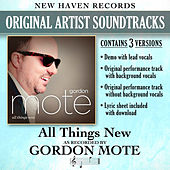 All Things New (Performance Tracks) - EP by Gordon Mote