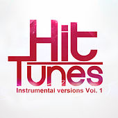 Play & Download Instrumental Versions, Vol. 1 by Hit Tunes | Napster
