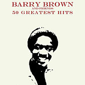 Play & Download 50 Barry Brown and Friends by Various Artists | Napster