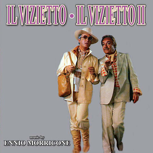Play & Download Il vizietto - Il vizietto II by Ennio Morricone | Napster