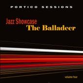 Jazz Showcase: The Balladeer, Vol. 4 by Various Artists