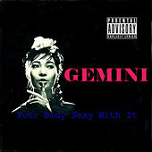 Your Body Sexy with It by Gemini