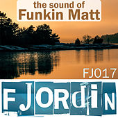 The Sound of Funkin Matt by Various Artists