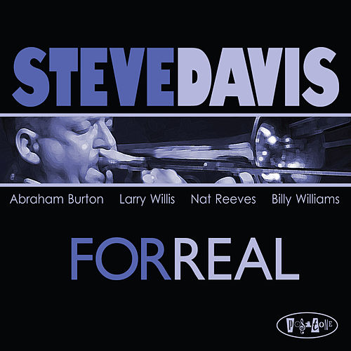 Play & Download For Real by Steve Davis | Napster