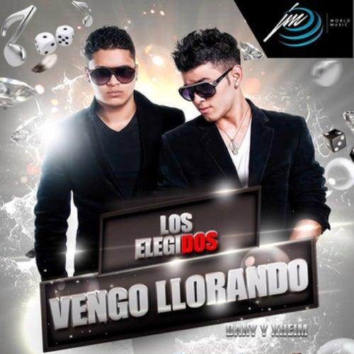 Play & Download Vengo Llorando by Los Elegidos | Napster