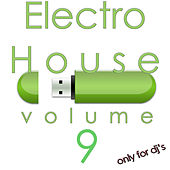 Electro House, Vol. 9 (Only For DJ's) by Various Artists