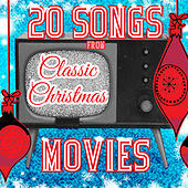 20 Songs from Classic Christmas Movies by Various Artists