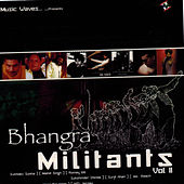 Bhangra Militants, Vol. II by Various Artists