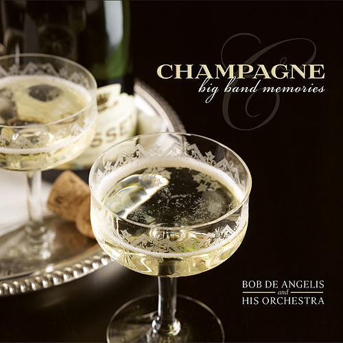 Play & Download Champagne: Big Band Memories by His Orchestra | Napster