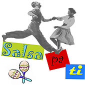 Salsa Pa Ti by Various Artists